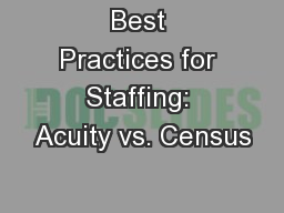 Best Practices for Staffing: Acuity vs. Census