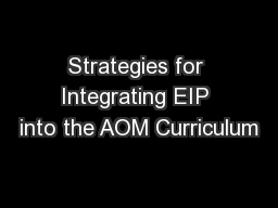 Strategies for Integrating EIP into the AOM Curriculum