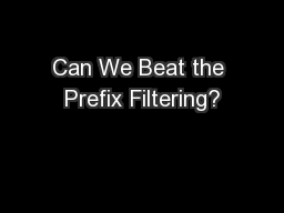 Can We Beat the Prefix Filtering?