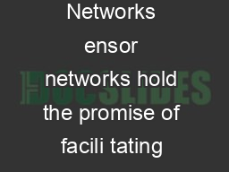 IEEE  Computer Denial of Service in Sensor Networks ensor networks hold the promise of facili tating largescale realtime data processing in complex environments