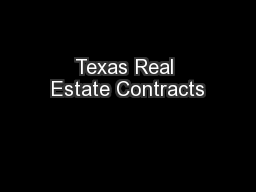 Texas Real Estate Contracts PowerPoint PPT Presentation