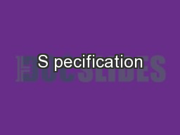 S pecification