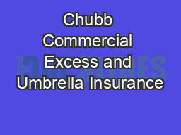 Chubb Commercial Excess and Umbrella Insurance