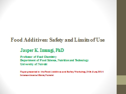 Food Additives: Safety and Limits of Use PowerPoint PPT Presentation