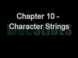 Chapter 10 - Character Strings