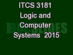 ITCS 3181 Logic and Computer Systems  2015