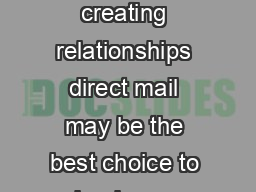 If your business thrives on creating relationships direct mail may be the best choice to lead your contact strategy PDF document - DocSlides