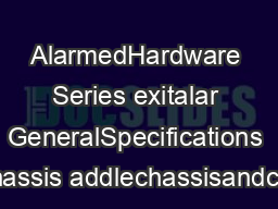 AlarmedHardware Series exitalar GeneralSpecifications Chassis addlechassisandcov PDF document - DocSlides