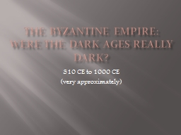 The Byzantine Empire: PowerPoint PPT Presentation