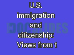 Canadian and U.S. immigration and citizenship: Views from t PowerPoint PPT Presentation
