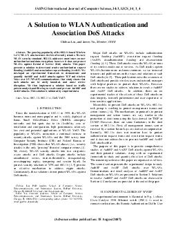 A Solution to WLAN Authentication and Association DoS Attacks Chibiao Liu and Jam s Yu Member IEEE Abstrac  The g ing popularity of the PDF document - DocSlides