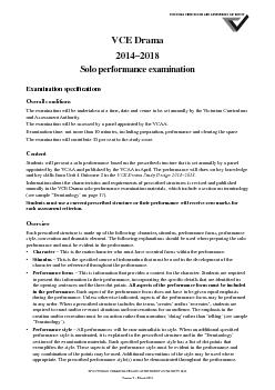 VCE Drama  Solo performance examination Examination speci cations Overall conditions The examination will be undertaken at a time date and venue to be set annually by the Victorian Curriculum and Ass PDF document - DocSlides