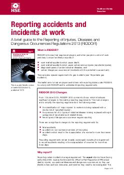 Page  of  This is a webfriendly version of leaflet INDGrev published  Reporting accidents and incidents at work A brief guide to the Reporting of Injuries Diseases and Dangerous Occurrences Regulatio