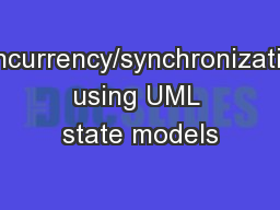 Concurrency/synchronization using UML state models