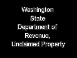 Washington State Department of Revenue, Unclaimed Property