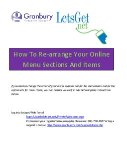If you wish to change the order of your menu sections andor the menu items andor the option sets for menu items you can do that yourself in LetsGet using the instructions below Log into Letsget Web P