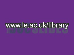 www.le.ac.uk/library