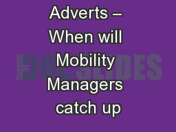 Adverts – When will Mobility Managers catch up