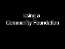 using a Community Foundation