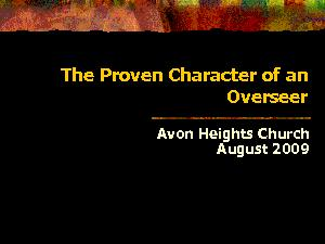The Proven Character of an