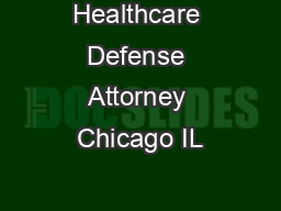 Healthcare Defense Attorney Chicago IL