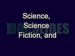 Science, Science Fiction, and