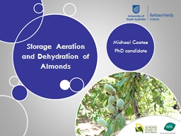 Storage Aeration and Dehydration of Almonds