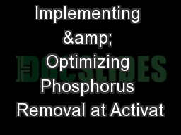 Implementing & Optimizing Phosphorus Removal at Activat