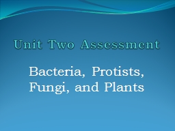 Unit Two Assessment PowerPoint PPT Presentation