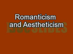 Romanticism and Aestheticism