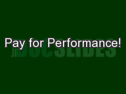 Pay for Performance!