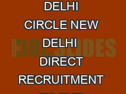DEPARTMENT OF POSTS OFFICE OF THE CHIEF POSTMASTER GENERAL DELHI CIRCLE NEW DELHI  DIRECT RECRUITMENT TO THE CADRE OF POSTMANMAILGUARD  Detaiiled Guideliness Instructions for the Post of PostmanMailg