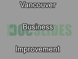 The downtown Vancouver Business Improvement Association's  ...
