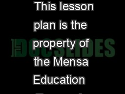 ShapesIntroduction   This lesson plan is the property of the Mensa Education  Research Foundation www