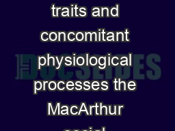 International Journal of Psychophysiology     Lonely traits and concomitant physiological processes the MacArthur social neuroscience studies John T