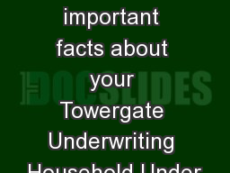 Some important facts about your Towergate Underwriting Household Under