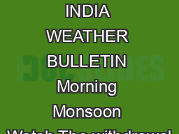 Friday  October  ALL INDIA WEATHER BULLETIN Morning Monsoon Watch The withdrawal