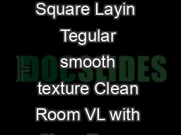 Clean Room FL Clean Room VL  VL Square Layin  Tegular smooth texture Clean Room VL with Clean Room  suspension system Pg PowerPoint PPT Presentation