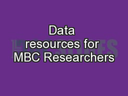 Data resources for MBC Researchers