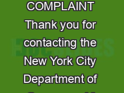 INTAKE FOR SICK LEAVE COMPLAINT Thank you for contacting the New York City Department of Consumer Af fairs DCA PDF document - DocSlides