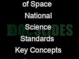 National Aeronautics and Space Administration What is the Temperature of Space  National Science Standards  Key Concepts Summary Featured Imagery Component PostVideo Discussion
