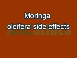 Moringa oleifera side effects PDF document - DocSlides