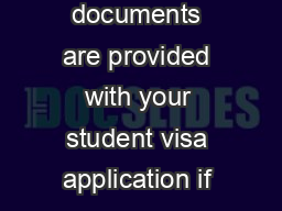 Student Visa Application checklist Please ensure the following documents are provided with your student visa application if you are already in New Zealand and you are a fullfeepaying student