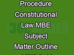 Civil Procedure Constitutional Law MBE Subject Matter Outline MBE Subj PDF document - DocSlides