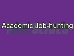Academic Job-hunting PowerPoint PPT Presentation