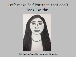 Let's make Self-Portraits that don't look like this.