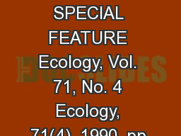 1232 SPECIAL FEATURE Ecology, Vol. 71, No. 4 Ecology, 71(4), 1990, pp.