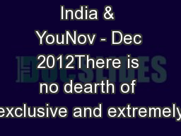 India & YouNov - Dec 2012There is no dearth of exclusive and extremely