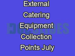 External Catering Equipment Collection Points July PDF document - DocSlides