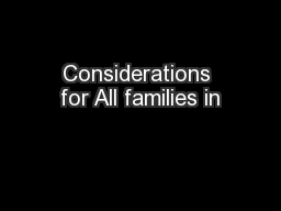 Considerations for All families in